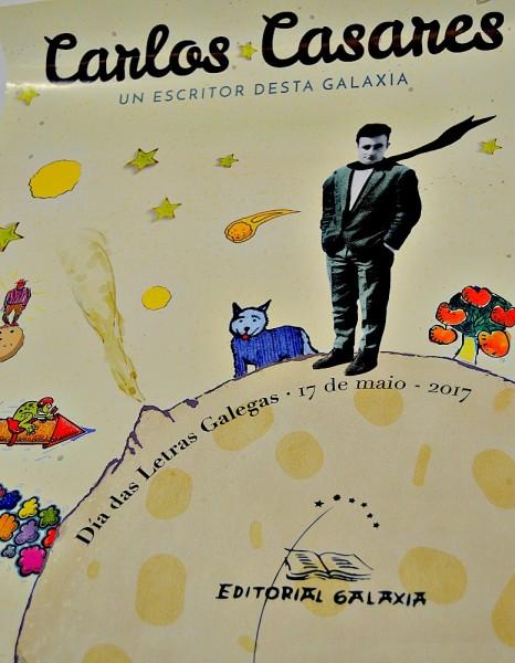 Cartel do Día das Letras Galegas 2017 no que Carlos Casares aparece como o Principiño
